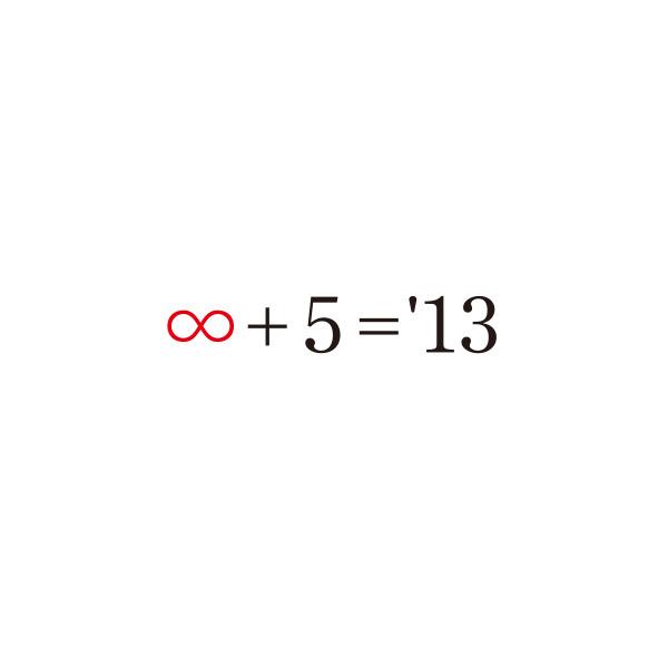 ∞+5='13